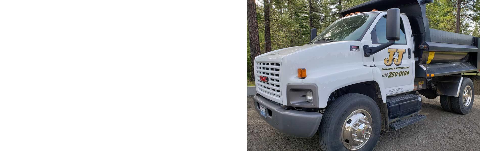 J & J Building & Remodeling's company dump truck